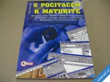 S POČÍTAČEM K MATURITĚ  NAVRÁTIL P. 2002