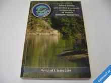 SOUPIS REVÍRŮ PRO VODY MIMOPSTRUHOVÉ OD LEDNA 2004