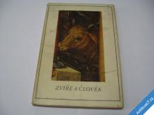ZVÍŘE A ČLOVĚK  ŽIVÉ UMĚNÍ  1942 H. LÜTZELER