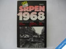 SRPEN 1968 DIENSTBIER  ŠILHÁN  ŠIMON  1990