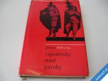 VZPOMÍNKY STARÉ PARUKY  FABRICIUS J.  1966