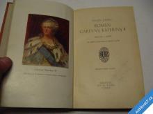 ROMÁN CAREVNY KATEŘINY II.  ZABEL VILÍMEK RYTINY