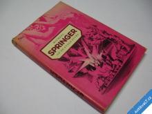 CO SE STALO ZÍTRA  SPRINGER M.  1984