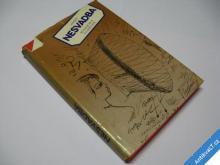 MINEHAVA PODRUHÉ  NESVADBA J.  1981