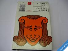 VAVŘÍNY S TRNY  DEYL RUDOLF  1973