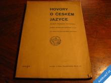 HOVORY O ČESKÉM JAZYCE  KRUH PŘÁTEL ČEŠTINY 1940