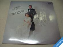 YVETTA SIMONOVÁ MILAN CHLADIL / MY DVA STAV 1 1987