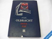 OLBRACHT IVAN  BRATR ŽAK  1973