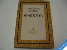 MARKÉTA  SLADE CAROLINE  1949 ELK