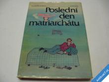 POSLEDNÍ DEN MATRIARCHÁTU  MAŠKOV V.  ALBATROS