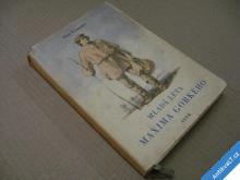 MLADÁ LÉTA MAXIMA GORKÉHO  GRUZDĚV I.  1955