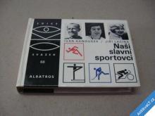 NAŠI SLAVNÍ SPORTOVCI EDICE OKO ALBATROS 1987