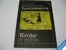 KROKY V MLZE  LOWNDESOVÁ M.  1988
