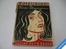 MAURIAC F. THÉRÉSE DESQUEYROUX  V. PETR 1929