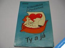 TY A JÁ / LÁSKA NENÍ JEN POCIT... 1980  HANZLÍKOVÁ