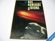 NOC KOMISAŘE GIDEONA  MARRIC J. J.  1971