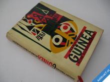 GUINEA  NOVÉ DOBRODRUŽSTVÍ  FIEDLER A.  1965