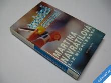 ABSOLUTNÍ NASAZENÍ  NAVRÁTILOVÁ MARTINA  KK  1995
