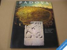 PADOVA - MĚSTO A JEHO MUZEA 2000