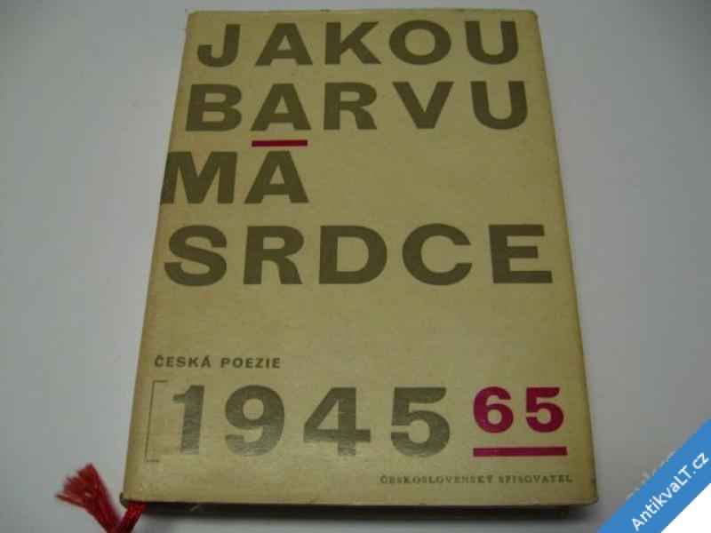 foto    JAKOU BARVU MÁ SRDCE  ČESKÁ POEZIE 1945 - 65