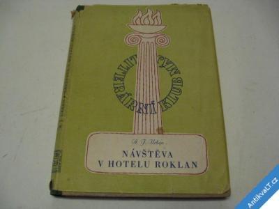 foto    NÁVŠTĚVA V HOTELU ROKLAN  URBAN A. J.  1947