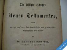 HEILIGEN SCHRIFTEN DES NEUEN TESTAMENTES 1890 WIEN