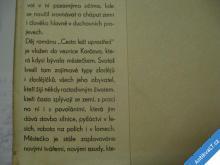 CESTA LEŽÍ UPROSTŘED  SVATOŠ B. 1941 HLAVSA J.