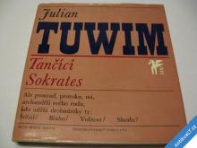 TUWIM JULIAN  TANČÍCÍ SOKRATES  1966
