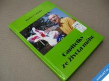 BEDŘICH ZELENKA  CAPITOLKY ZE ŽIVOTA MÉHO  1995
