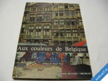 AUX COULEURS DE BELGIQUE  HAULOT A.  1963