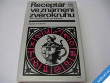 RECEPTÁŘ VE ZNAMENÍ ZVĚROKRUHU  PINKOVÁ  1989