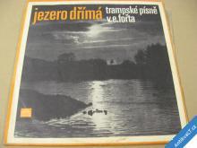 JEZERO DŘÍMÁ trampské písně v. e. fořta 1969